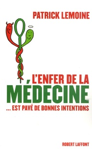 Lenfer de la médecine... est pavé de bonnes intentions.pdf