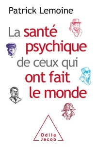 Ebooks téléchargement gratuit ipod La santé psychique de ceux qui ont fait le monde 9782738148063