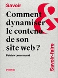 Patrick Lenormand - Comment dynamiser le contenu de son site web ?.
