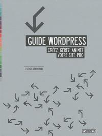 Patrick Lenormand - Guide Wordpress - Créer, gérer, animez votre site pro.