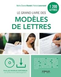 Patrick Lenormand et Etienne Riondet - Le grand livre des modèles de lettres. 1 Cédérom