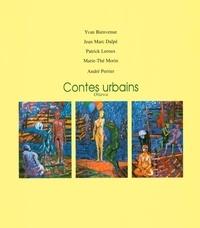 Patrick Leroux et Yvan Bienvenue - Contes urbains.