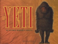Patrick Leroy - Le Yeti et autres bipèdes poilus.