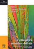 Patrick Lestienne et  Collectif - Les maladies mitochondriales.