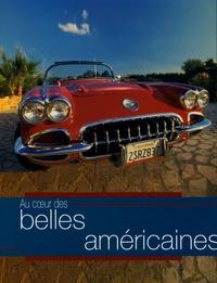 Patrick Lesueur et Marc-Antoine Colin - Au coeur des belles américaines.