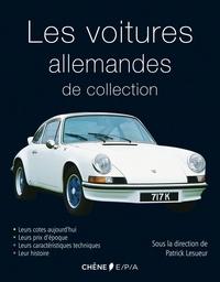 Patrick Lesueur - Les voitures allemandes de collection.