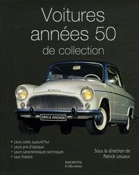 Patrick Lesueur - Voitures années 50 de collection.