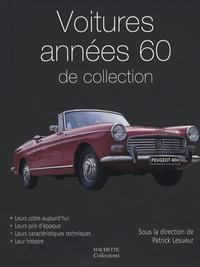 Patrick Lesueur - Voitures années 60 de collection.