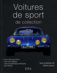 Patrick Lesueur - Voitures de sport de collection.