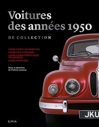 Patrick Lesueur - Voitures des années 1950 de collection.