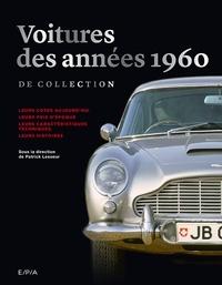 Patrick Lesueur - Voitures des années 1960 de collection.