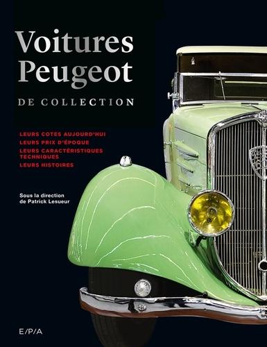 Patrick Lesueur - Voitures Peugeot de collection.