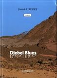 Patrick Liaudet - Djebel blues.