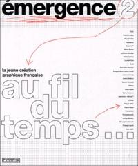 Patrick Lindsay et Pascal Colrat - Emergence 2 - La jeune création graphique française : Franc's young graphic designers.