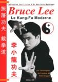 Patrick Lombardo - Bruce Lee - Le Kung-Fu moderne.