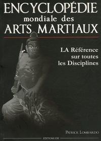 Patrick Lombardo - Encyclopédie Mondiale des Arts Martiaux.