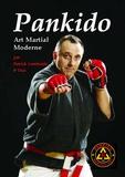 Patrick Lombardo - Pankido - Art martial moderne.