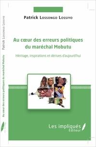 Au coeur des erreurs politiques du maréchal Mobutu - Héritages, inspirations et dérives daujourdhui.pdf
