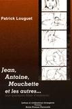 Patrick Louguet - Jean, Antoine, Mouchette et les autres - Sur quelques films d'enfance.