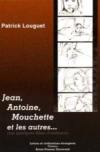 Jean, Antoine, Mouchette et les autres - Sur quelques films denfance.pdf