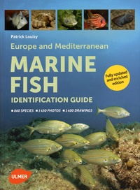 Patrick Louisy - Europe and Mediterranean Marine fish - Identification guide.