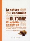 Patrick Luneau - La nature en famille, automne - 101 activités en plein-air.