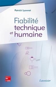 Patrick Lyonnet - Fiabilité technique et humaine.