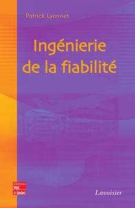 Patrick Lyonnet - Ingénierie de la fiabilité.