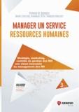 Patrick M. Georges - Manager un service ressources humaines - Stratégie, marketing, contrôle de gestion des RH : une vision innovante du management des RH.