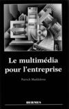 Patrick Maddalena - Le multimédia pour l'entreprise.