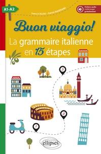 Buon viaggio ! A1-A2- La grammaire italienne en 15 étapes - Patrick Magerand | Showmesound.org
