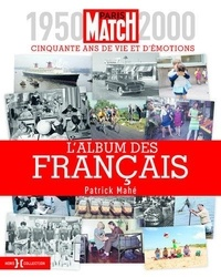 Patrick Mahé - L'album des Français.