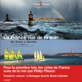 Patrick Mahé et Arnaud Guérin - La France vue de la mer - De Brest à Nantes.