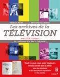 Patrick Mahé - Les archives de la télévision - De 5 colonnes à la Une à The Voice.
