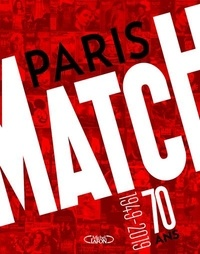 Patrick Mahé - Paris Match 70 ans - 1949-2019.
