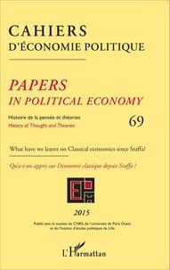 Patrick Mardellat - Cahiers d'économie politique N° 69/2015 : Histoire de la pensée et théories - Qu'a-t-on appris sur l'économie classique depuis Sraffa ?.
