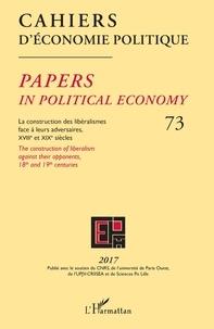 Patrick Mardellat - Cahiers d'économie politique N° 73/2017 : La construction des libéralismes face à leurs adversaires, XVIIIe et XIXe siècles.