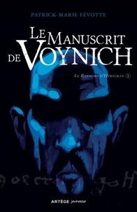 Patrick-Marie Févotte - Le manuscrit de Voynich.