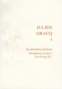 """Patrick Marot - Les dernières fictions - """"Un Balcon en forêt"""", """"La Presqu'île""""."""