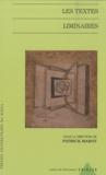 Patrick Marot et  Collectif - Les textes liminaires.