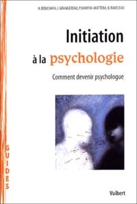 Initiation à la psychologie - Comment devenir psychologue.pdf