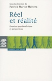 Patrick Martin-Mattera - Réel et réalité - Question psychanalytique et perspectives.