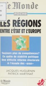 Patrick Martinat et Jacques Huguenin - Les régions.
