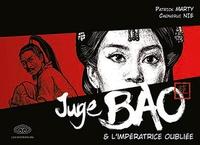 Patrick Marty - Juge Bao Tome 6 : Juge Bao & l'impératrice oubliée.