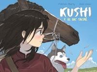 Patrick Marty et Golo Zhao - Kushi Tome 1 : Le lac sacré.