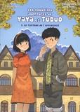 Patrick Marty et Golo Zhao - Les nouvelles aventures Yaya et Tuduo Tome 1 : Le fantôme de l'orphelinat.