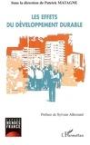 Patrick Matagne - Les effets du développement durable - Gouvernance, agriculture et consommation, entreprise, éducation.