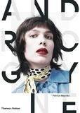 Patrick Mauriès - Androgyne - Une image de mode et sa mémoire.