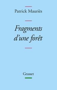 Patrick Mauriès - Fragments d'une forêt - Disparates, I.