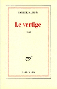Patrick Mauriès - Le vertige - Récit.
